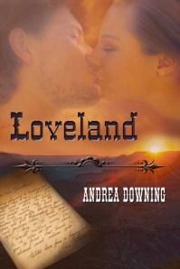Loveland by Andrea Downing