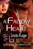 contemporary western romance, Linda Kage, A Fallow Heart