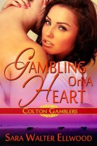 Sara Walter Ellwood, Gambling On A Heart, contemporary western roamnce, romantic suspense, cowboy romance, Texas romance,