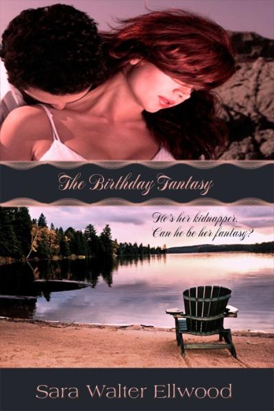 The Birthday Fantasy, Sara Walter Ellwood, Beach read, Colorado romance, cowboy, contemporary western romance