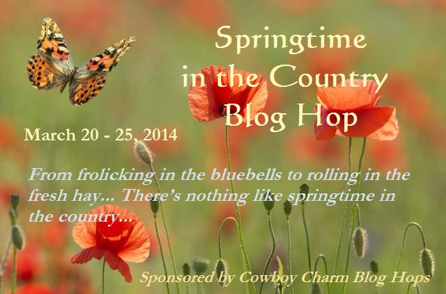 Blog Hop, Colorado romance, contemporary western romance, country living, cowboys, historical western romance, Montana romance, romantic suspense, sheriffs, springtime, Springtime in the Country, Texas romance