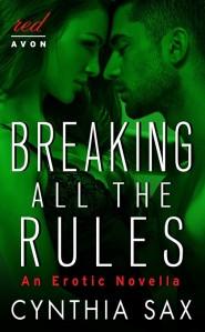 Breaking All the Rules, Cynthia Sax, Avon Red, erotic romance