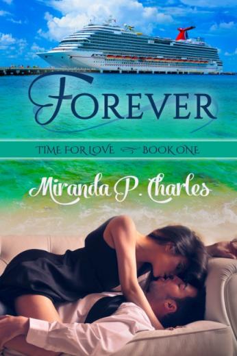 Forever, Miranda P Charles, contemporary romance