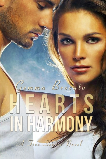 Hearts in Harmony, Gemma Brocato, Lyrical Press, Kensington Publishing, Five Senses Series
