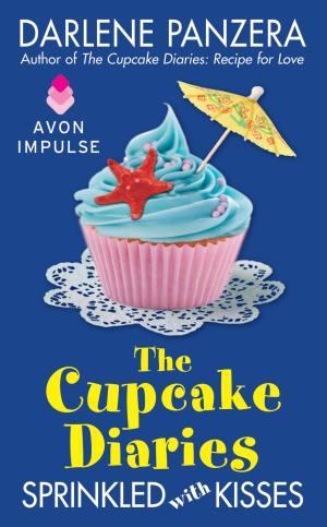 Darlene Panzera, The Cupcake Diaries,Sprinkled with Kisses, contemporary romance, Avon
