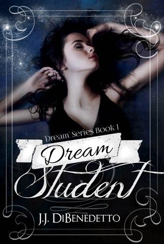DreamStudent by JJ DiBenedetto