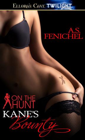 Kane's Bounty by AS Fenichel