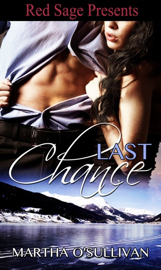 Last Chance by Martha OSullivan