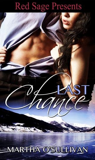 Last Chance by Martha OSullivan