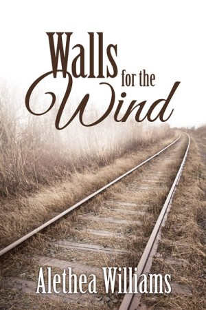 Walls for the Wind by Alethea Williams