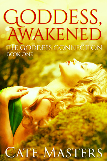 Goddess Awakened by Cate Masters