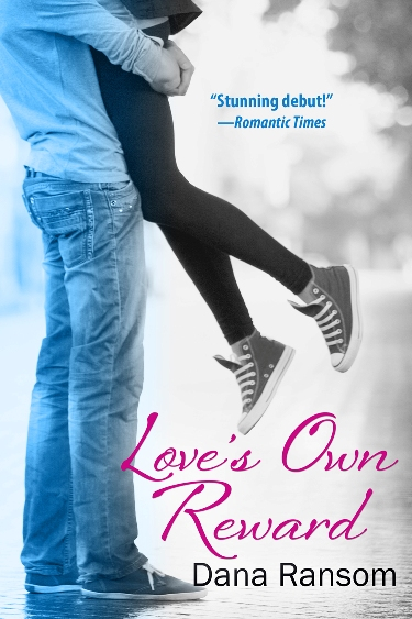 Loves Own Reward by Dana Ransom