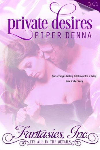 Private Desires by Piper Denna