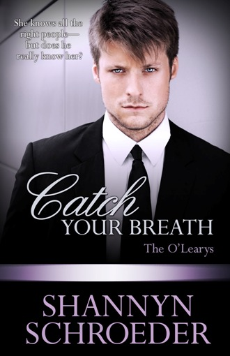 Catch Your Breath by Shannyn Schroeder
