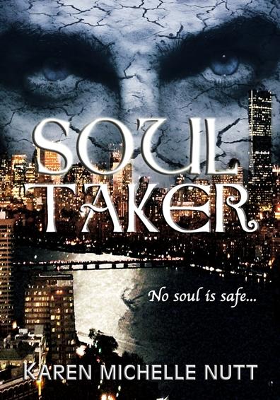 Soul Taker by Karen Michelle Nutt