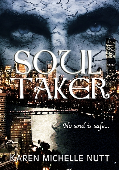 Soul Taker by Karen Michelle Nutt