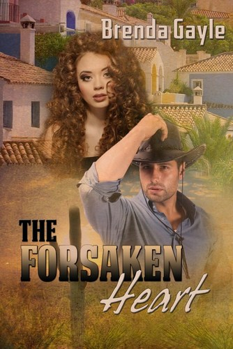 The Forsaken Heart by Benda Gayle