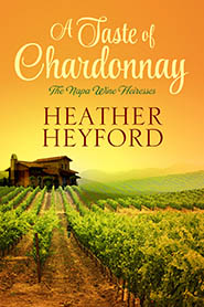 Taste of Chardonnay by Heather Heyford