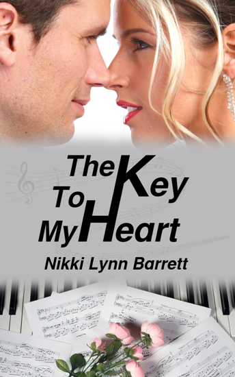 The Key to My Heart by Nikki Lynn Barrett