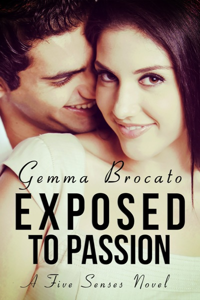 Exposed to Passion by Gemma Brocato