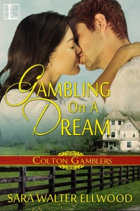 Gambling On A Dream, Sara Walter Ellwood, contemporary western romance, romantic suspense, cowboy romance, Texas romance, small town romance, Colton Gamblers, Lyrical Press, Kensington Publishing, Native American romance