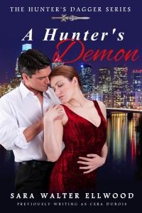 A Hunter's Angel, The Hunter's Dagger Series, A Hunter's Demon, A Hunter's Blade, Cera duBois, Sara Walter Ellwood